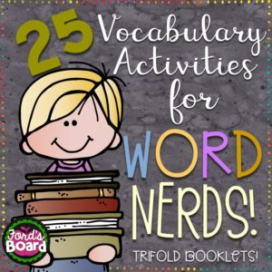 Word Nerds Vocabulary Trifolds