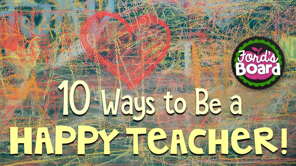 10 Ways to Be a Happy Teacher