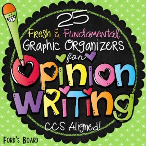 Opinion Writing Graphic Organizers