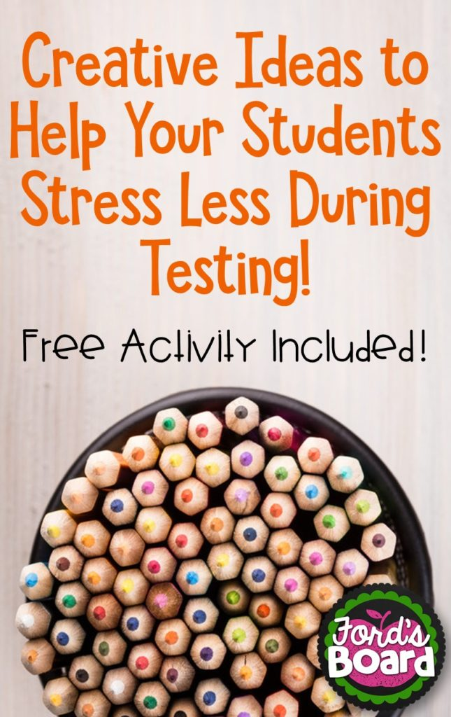 If you're looking for creative ways to help students stress less during testing, read this blog post from fordsboard.com FREE Activity included!
