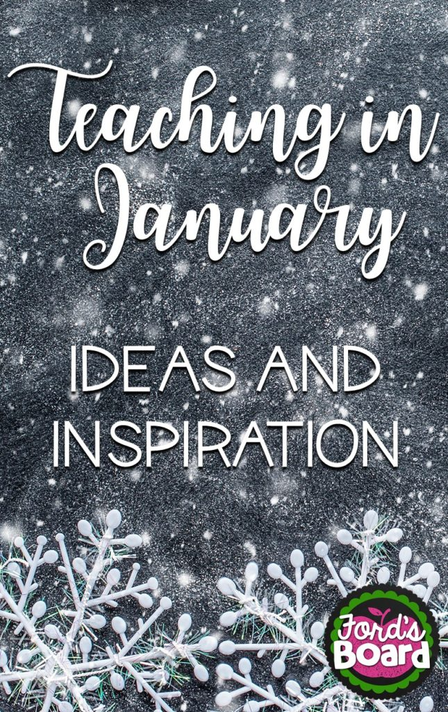 Teaching in January - Ideas and Inspiration
